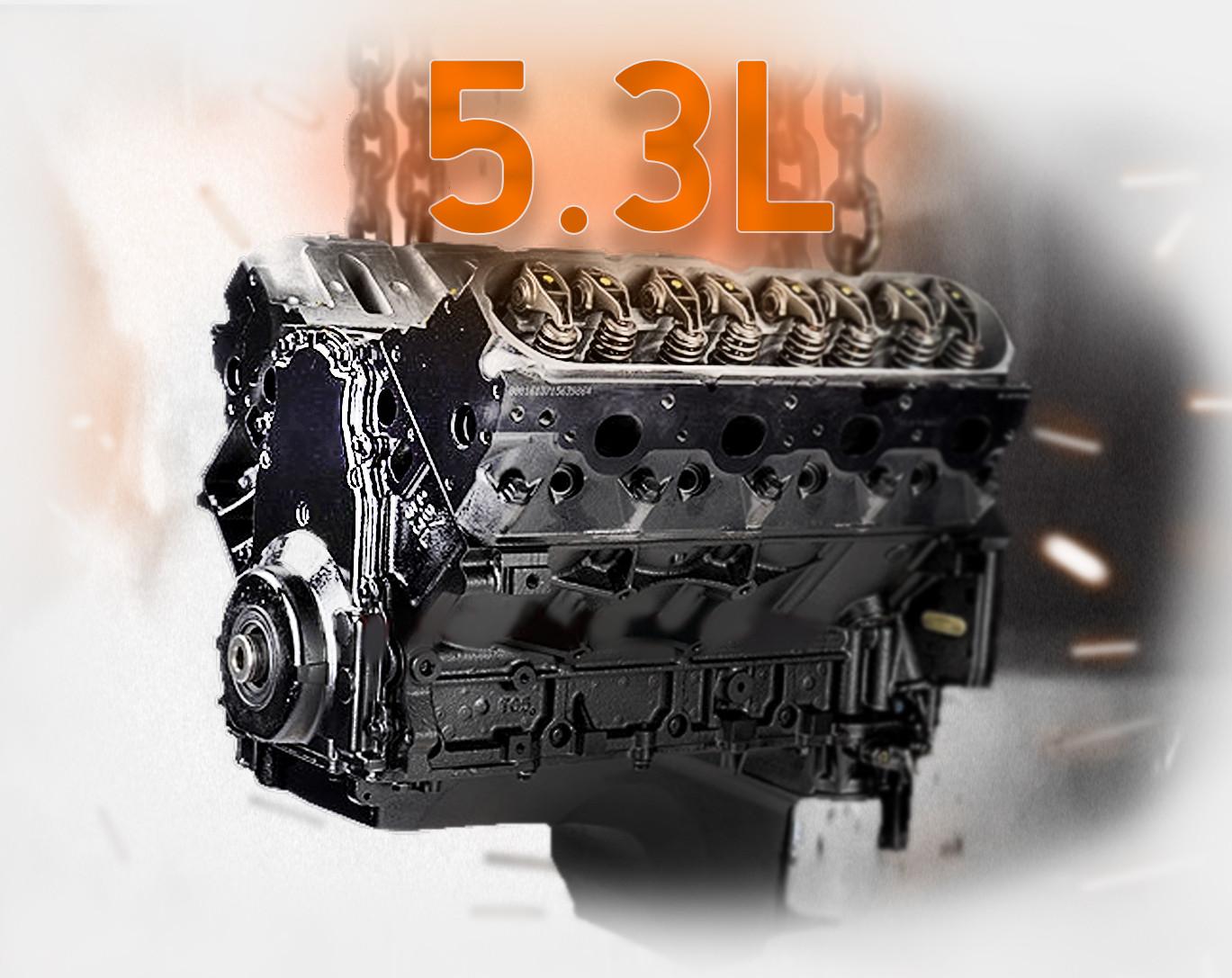 Part # P4221 • 5.3L  Remanufactured Engine